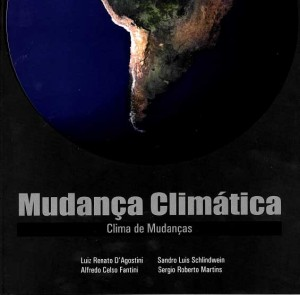Mudanças Climáticas – Clima de Mudanças