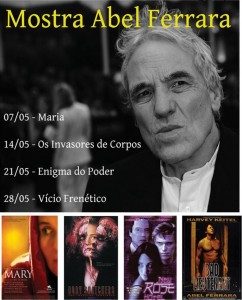 Cineclube Rogério Sganzerla realiza Mostra Abel Ferrara