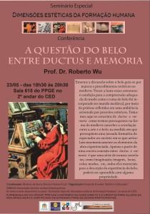 Terceira Conferência__a questão do belo entre ductus e memória_23_05_