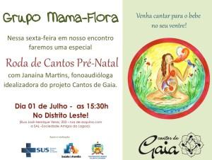 'Mama Flora Gestar': vivência sobre o canto pré-natal @ Distrito Sanitário Leste, rua José Henrique Veras, 203