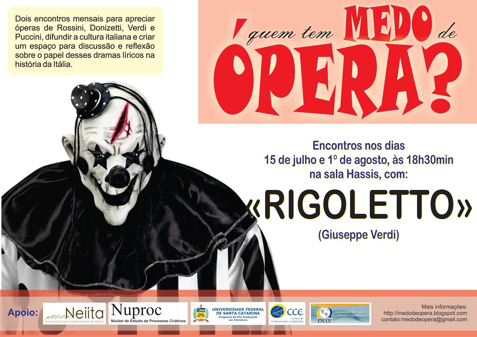 'Rigoletto', de Verdi, será apresentada no curso de extensão 'Quem tem medo de ópera?'  @ UFSC
