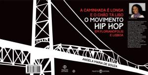 Antropóloga da UFSC lança livro sobre Hip Hop 'A Caminhada é Longa e o Chão Tá Liso'