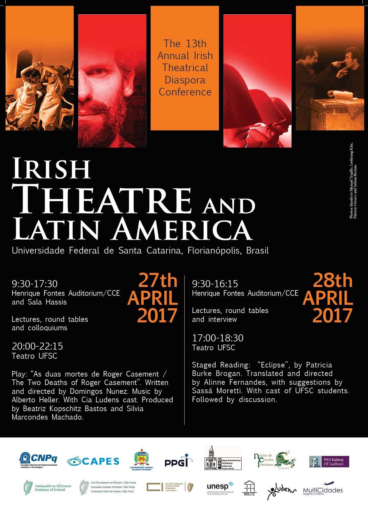 13ª Conferência Internacional de Diáspora e Teatro Irlandês @ Auditório Henrique Fontes, Bloco B do Centro de Comunicação e Expressão (CCE), UFSC. | Santa Catarina | Brasil