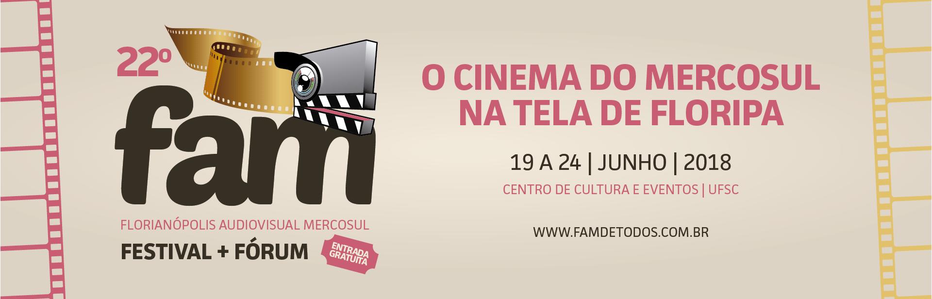 FAM – Florianópolis Audiovisual Mercosul @ UFSC | Santa Catarina | Brasil